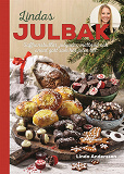 Cover for Lindas julbak : saffransbullar, julgodis, matbröd och annat gott som hör julen till