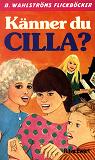 Cover for Cilla 1 - Känner du Cilla?