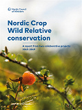 Cover for Nordic Crop Wild Relative conservation: A report from two collaborative projects 2015–2019