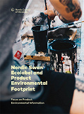 Cover for Nordic Swan Ecolabel and Product Environmental Footprint: Focus on Product Environmental Information