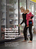 Cover for Nordic Swan Ecolabel and Organisation Environmental Footprint: Focus on the organisation environmental information used in the retail sector