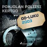 Cover for Pohjolan poliisi kertoo 2003