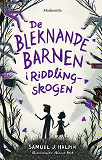 Cover for De bleknande barnen i Riddling-skogen