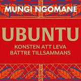 Cover for Ubuntu: leva bättre tillsammans