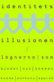 Cover for Identitetsillusionen : Lögnerna som binder oss samman