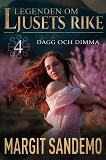 Cover for Dagg och dimma: Ljusets rike 4