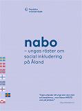 Cover for Nabo – ungas röster om social inkludering på Åland