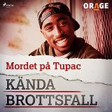 Cover for Mordet på Tupac