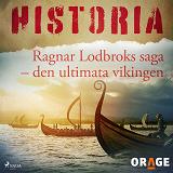 Cover for Ragnar Lodbroks saga – den ultimata vikingen