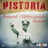 Cover for Rommel – Hitlers geniale ökenräv