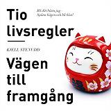 Cover for Tio livsregler - Vägen till framgång