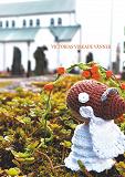 Cover for Victorias virkade vänner: En kreativ bok med små figurer