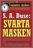 Cover for 5-minuters deckare. S. A. Duse: Svarta masken. En historia. Återutgivning av text från 1920