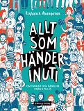 Cover for Allt som händer inuti : om tankar och känslor från A till Ö