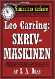 Cover for 5-minuters deckare. Leo Carring: Skrivmaskinen. Detektivhistoria i dialog. Återutgivning av text från 1920