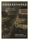 Cover for Dödgrävarna : Den sista vintern i Weimarrepubliken