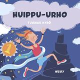 Cover for Pikku Kakkosen iltasatu: Huippu-Urho