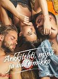 Cover for Arkkitehti, minä ja baarimikko