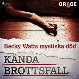 Cover for Becky Watts mystiska död
