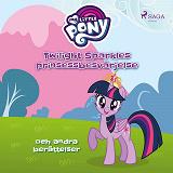 Cover for Twilight Sparkles prinsessbesvärjelse och andra berättelser