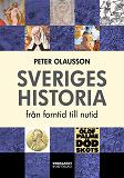 Cover for Sveriges historia - från forntid till nutid