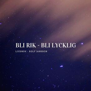 Cover for Bli rik - Bli lycklig