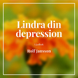 Cover for Lindra din depression