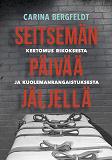 Cover for Seitsemän päivää jäljellä