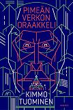 Cover for Pimeän verkon oraakkeli