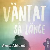 Cover for Våga längta 3: Väntat så länge