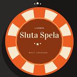 Cover for Sluta spela - med hjälp av självhypnos