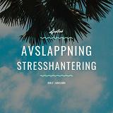 Cover for Avslappning - Stresshantering