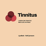 Cover for Tinnitus - Lindra din tinnitus med självhypnos