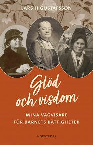 Cover for Glöd och visdom : Mina vägvisare för barnets rättigheter