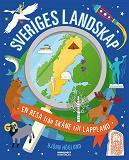 Cover for Sveriges landskap - En resa från Skåne till Lappland