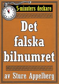 Cover for 5-minuters deckare. Det falska bilnumret. Återutgivning av text från 1935