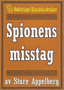 Cover for Spionens misstag. Återutgivning av text från 1935