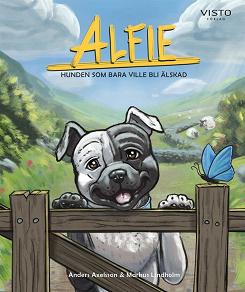 Cover for Alfie : hunden som bara ville bli älskad