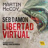 Cover for Seb Damon, Libertad Virtual