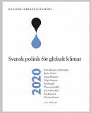 Cover for Konjunkturrådets rapport 2020: Svensk politik för globalt klimat