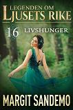 Cover for Livshunger: Ljusets Rike 16