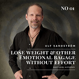 Cover for Lose Weight and Emotional Baggage Without Effort