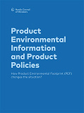 Cover for Product Environmental Information and Product Policies: How Product Environmental Footprint (PEF) changes the situation?