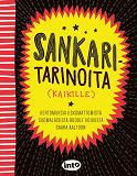 Cover for Sankaritarinoita (kaikille)