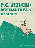 Cover for Den elektriska kaninen : En midsommarsaga