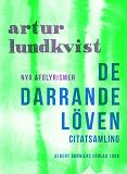 Cover for De darrande löven : Nya afolyrismer
