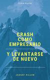 Cover for Crash como empresario y levantarse de nuevo
