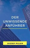 Cover for Der unwissende Anführer
