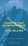 Cover for Crash en tant qu'entrepreneur et se relever