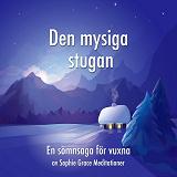 Cover for Den mysiga stugan. En sömnsaga för vuxna